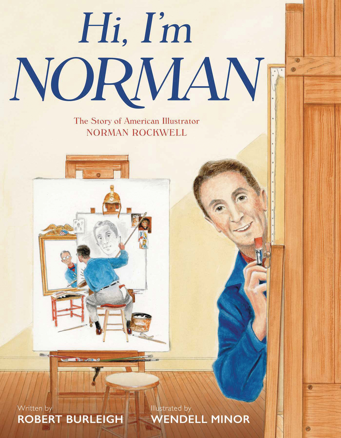 HI IM NORMAN STORY AMERICAN ILLUSTRATOR NORMAN ROCKWELL