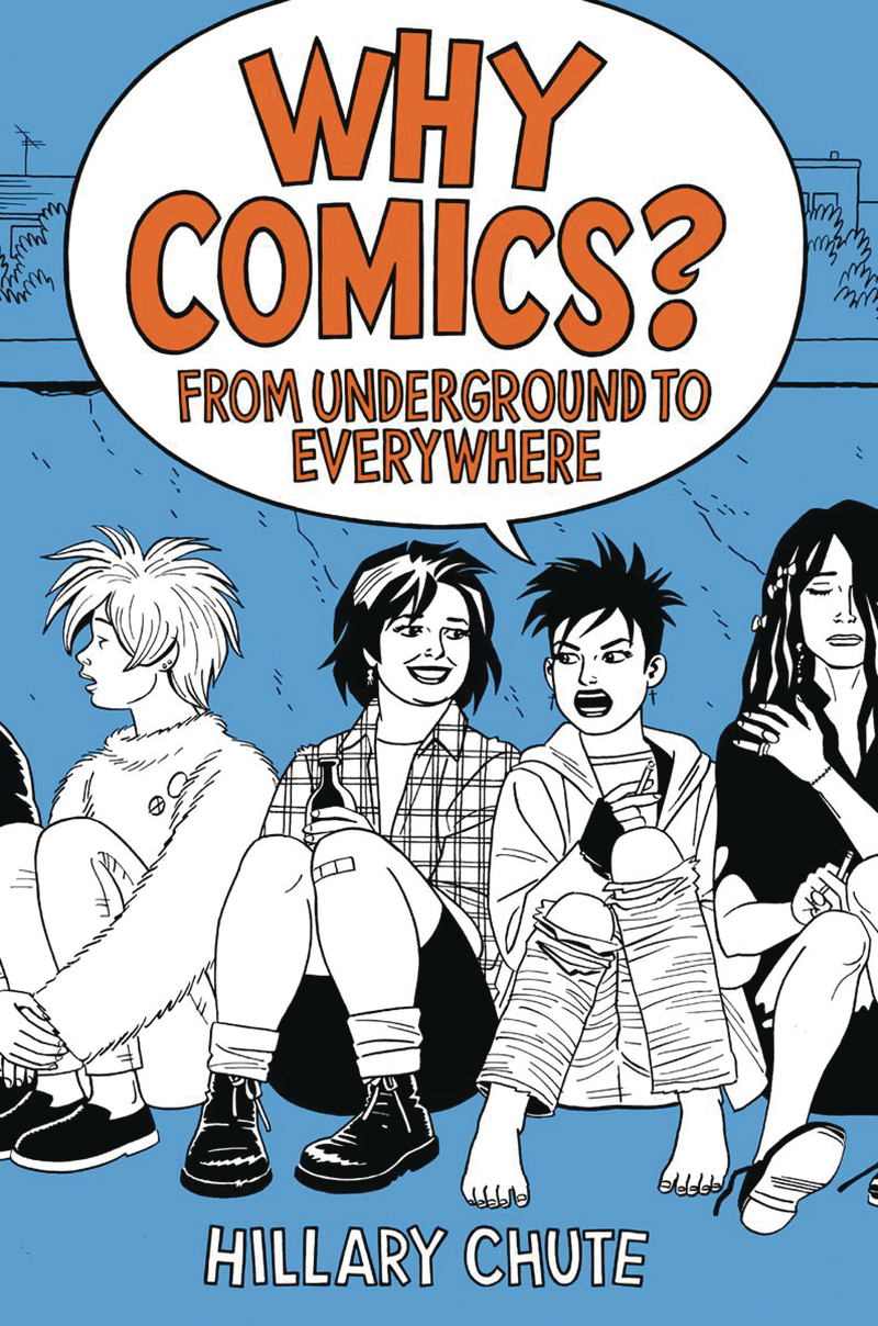WHY COMICS FROM UNDERGROUND TO EVERYWHERE SC