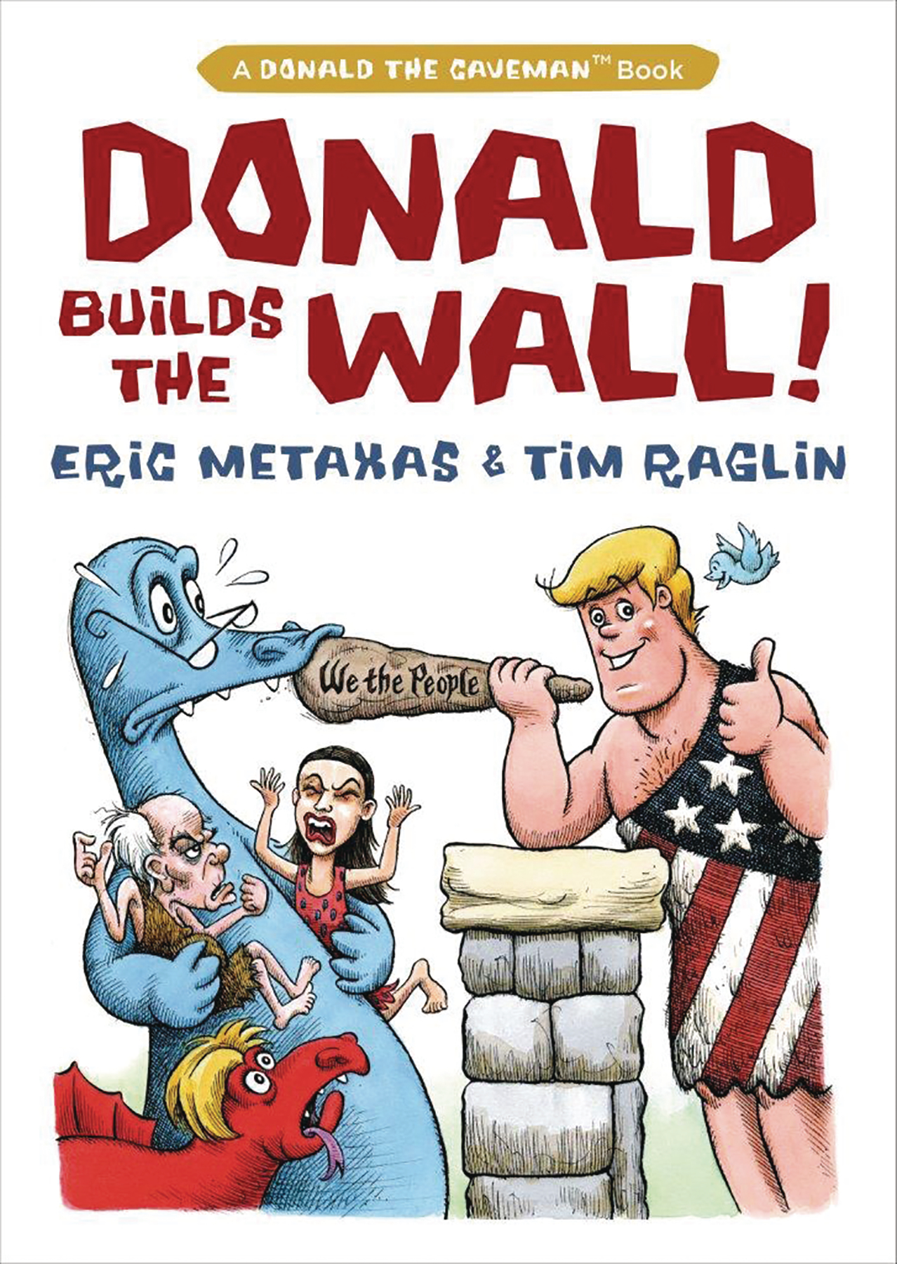 DONALD BUILDS THE WALL HC