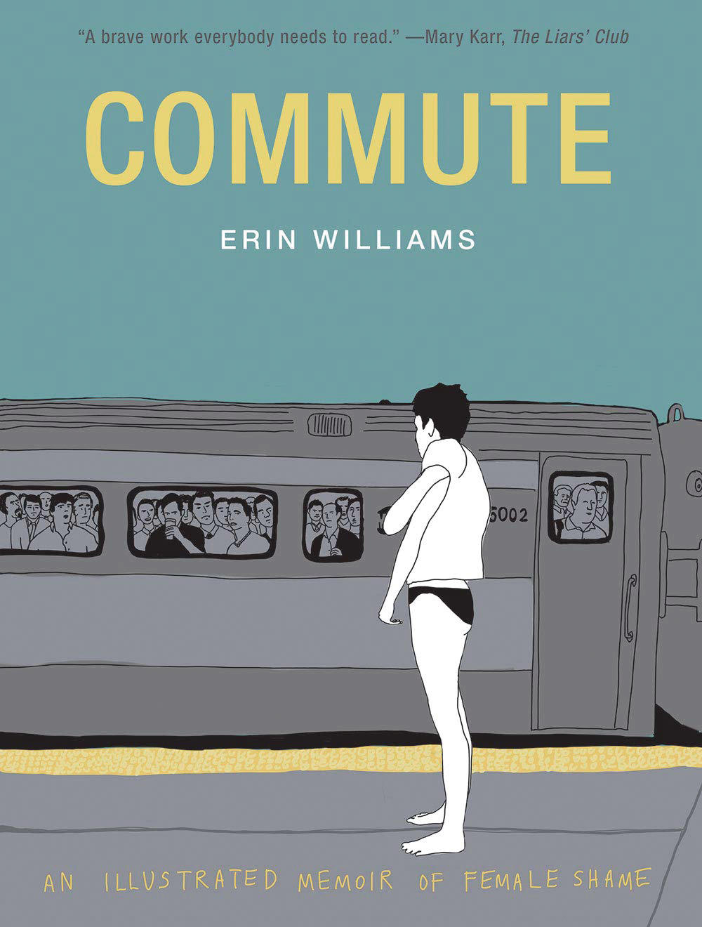 COMMUTE ILLUSTRATED MEMOIR OF FEMALE SHAME HC (MR)