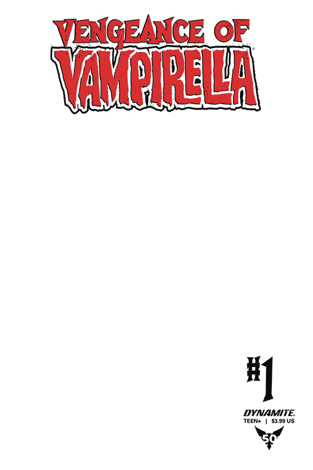 VENGEANCE OF VAMPIRELLA #1 BLANK AUTHENTIX ED