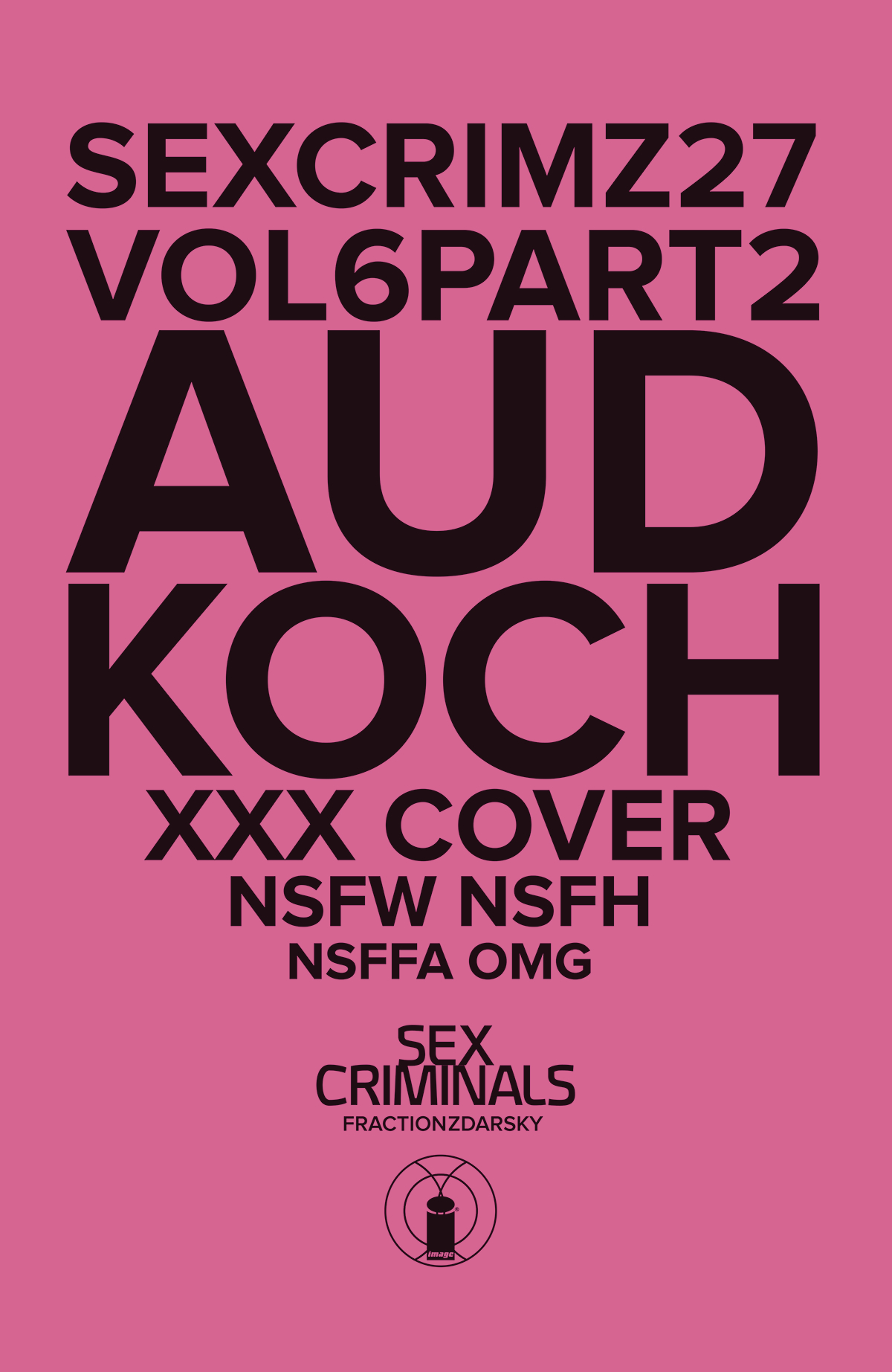 SEX CRIMINALS #27 XXX KOCH VAR (MR)