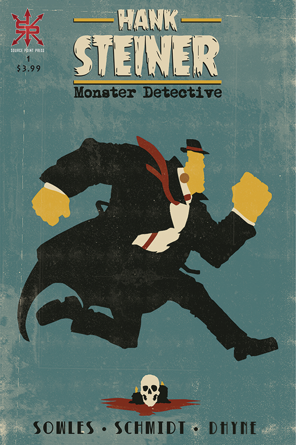 HANK STEINER MONSTER DETECTIVE #1