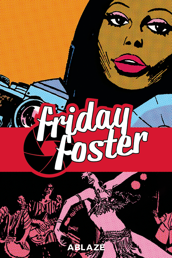 FRIDAY FOSTER COLLECTED HC