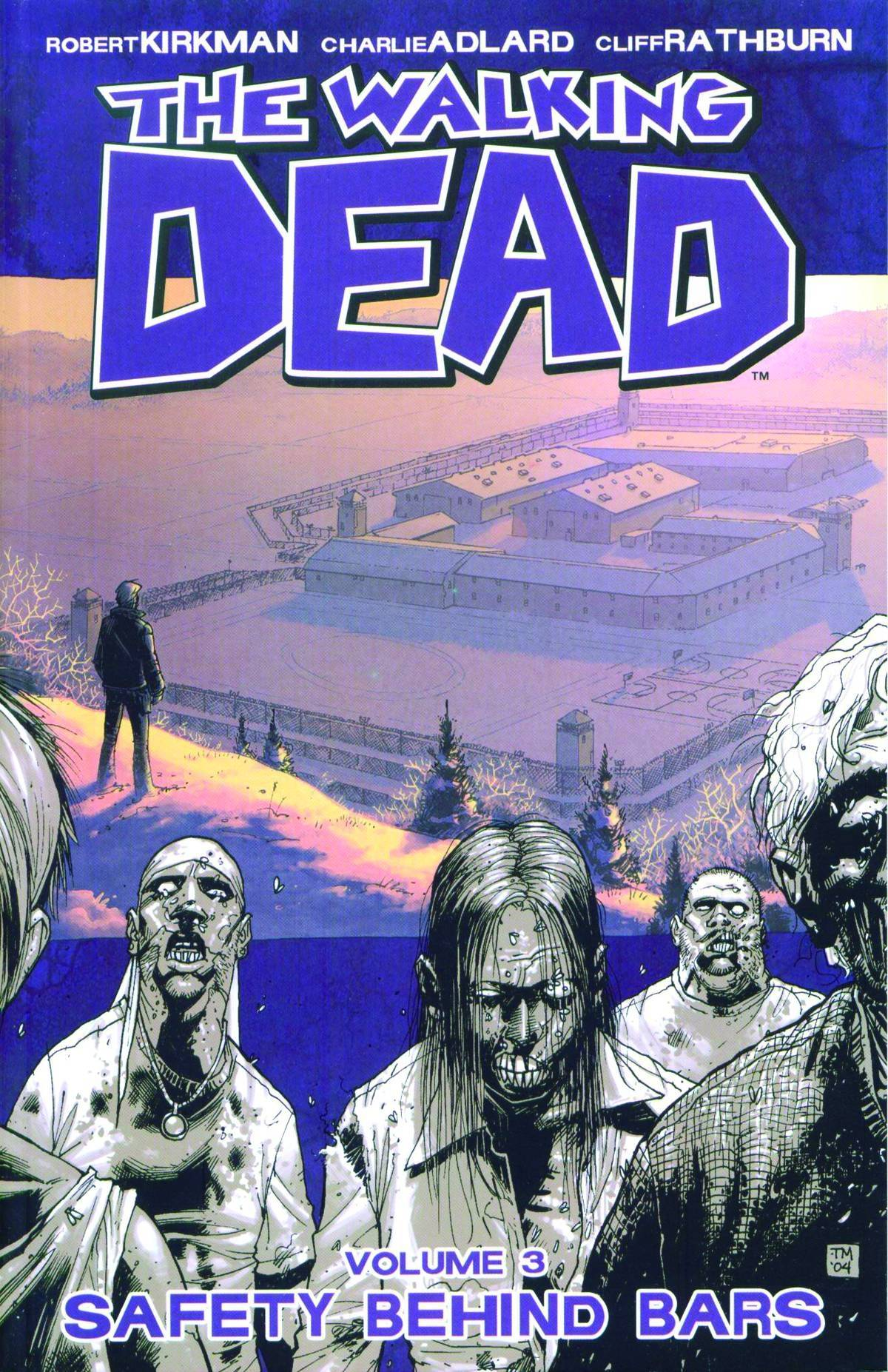 WALKING DEAD TP VOL 03 SAFETY BEHIND BARS (NEW PTG) (NOV0822