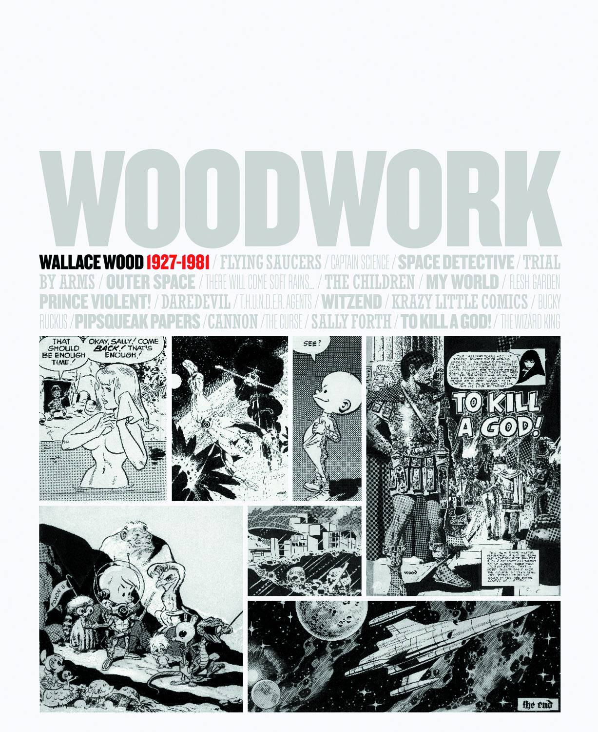 WOODWORK WALLACE WOOD 1927-1981 HC