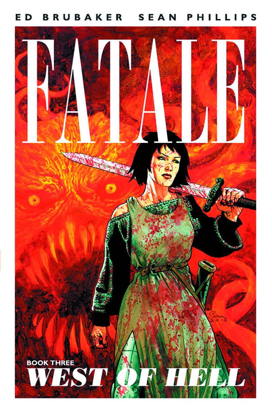 FATALE TP VOL 03 WEST OF HELL (APR130422) (MR)