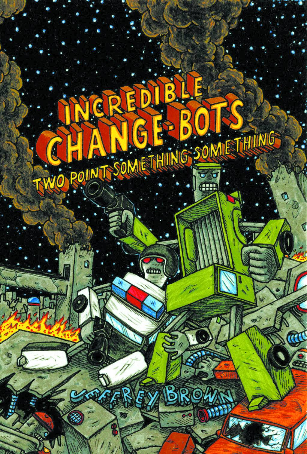 INCREDIBLE CHANGE BOTS TWO POINT SOMETHING GN
