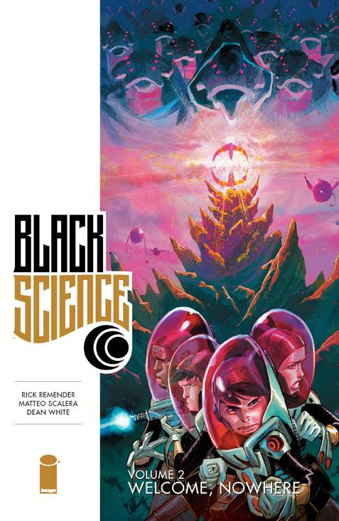 BLACK SCIENCE TP VOL 02 WELCOME NOWHERE (OCT140615)
