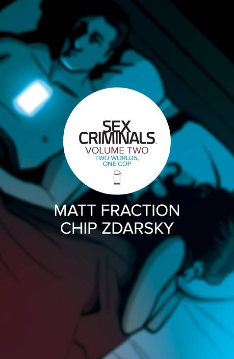 SEX CRIMINALS TP VOL 02 TWO WORLDS ONE COP (OCT140654) (MR)