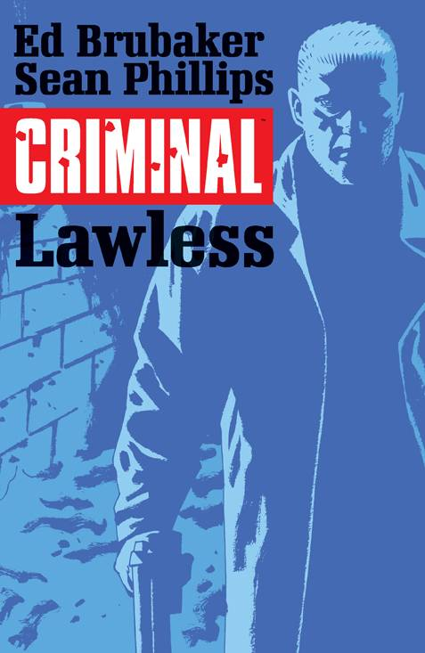 CRIMINAL TP VOL 02 LAWLESS (DEC140655) (MR)