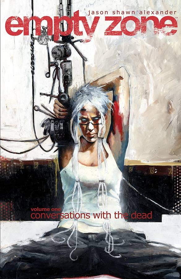 EMPTY ZONE TP VOL 01 CONVERSATIONS WITH THE DEAD (MR)