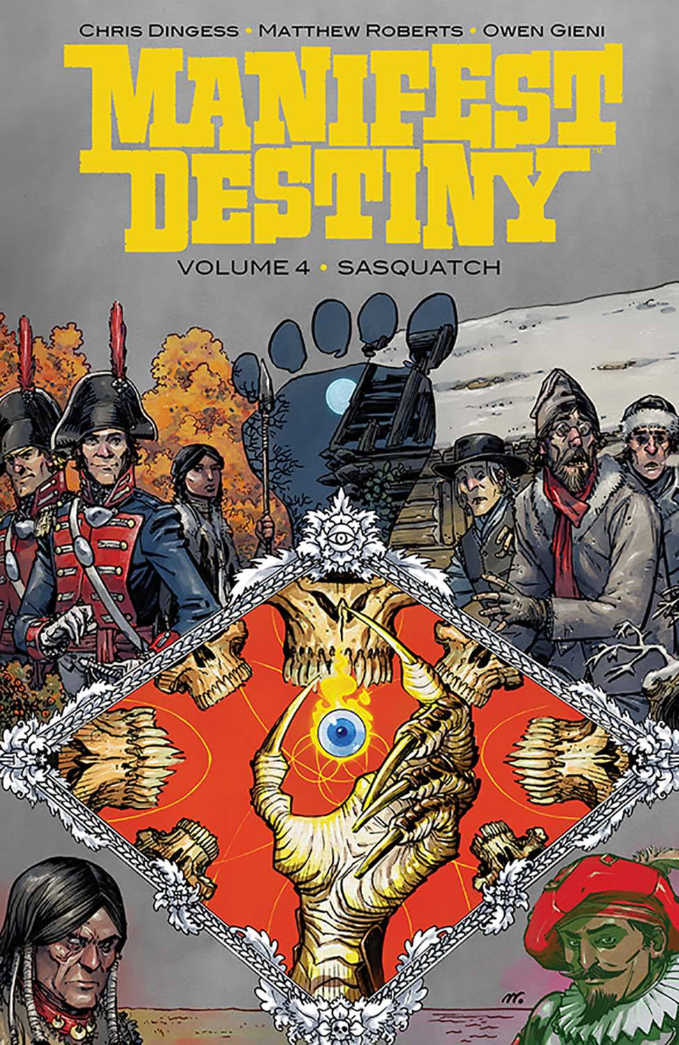 MANIFEST DESTINY TP VOL 04 SASQUATCH (OCT160692)