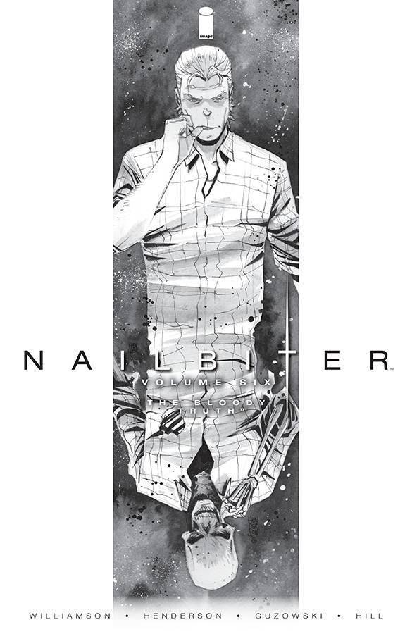 (USE SEP208020) NAILBITER TP VOL 06 BLOODY TRUTH (MR)