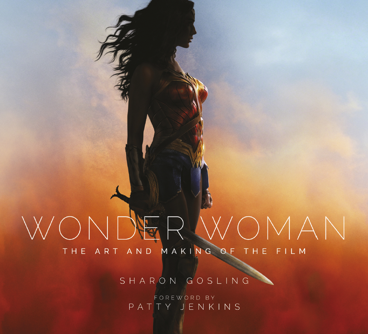 ART AND MAKING OF WONDER WOMAN HC