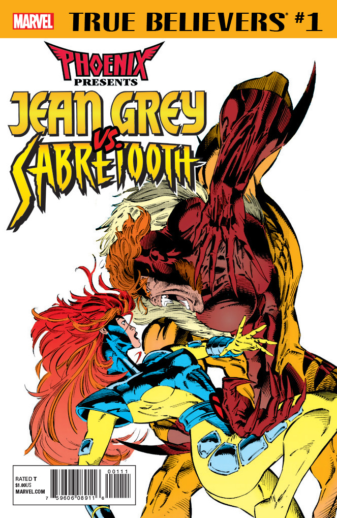 TRUE BELIEVERS PHOENIX PRESENTS JEAN GREY VS. SABRETOOTH