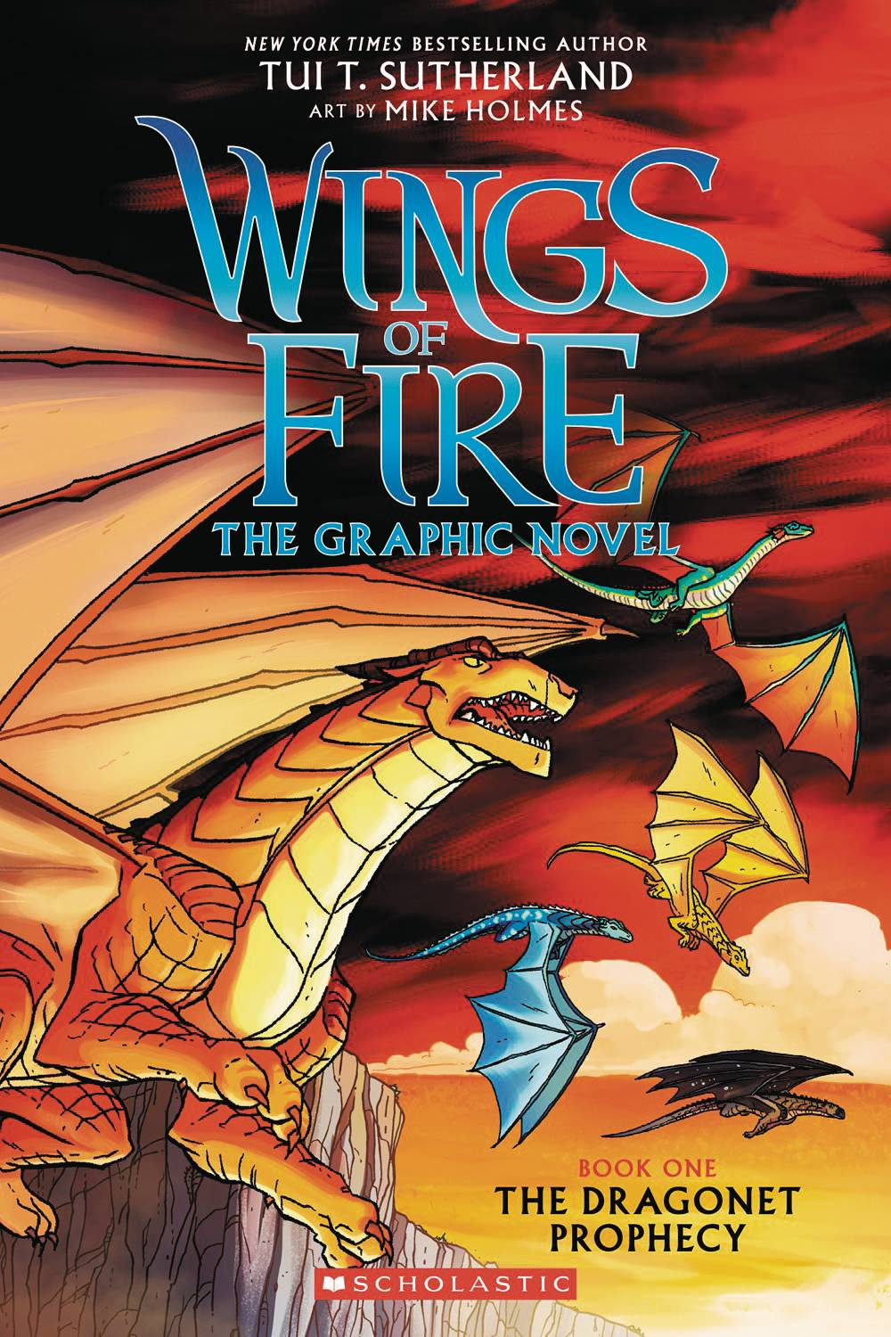 WINGS OF FIRE SC GN VOL 01 DRAGONET PROPHECY