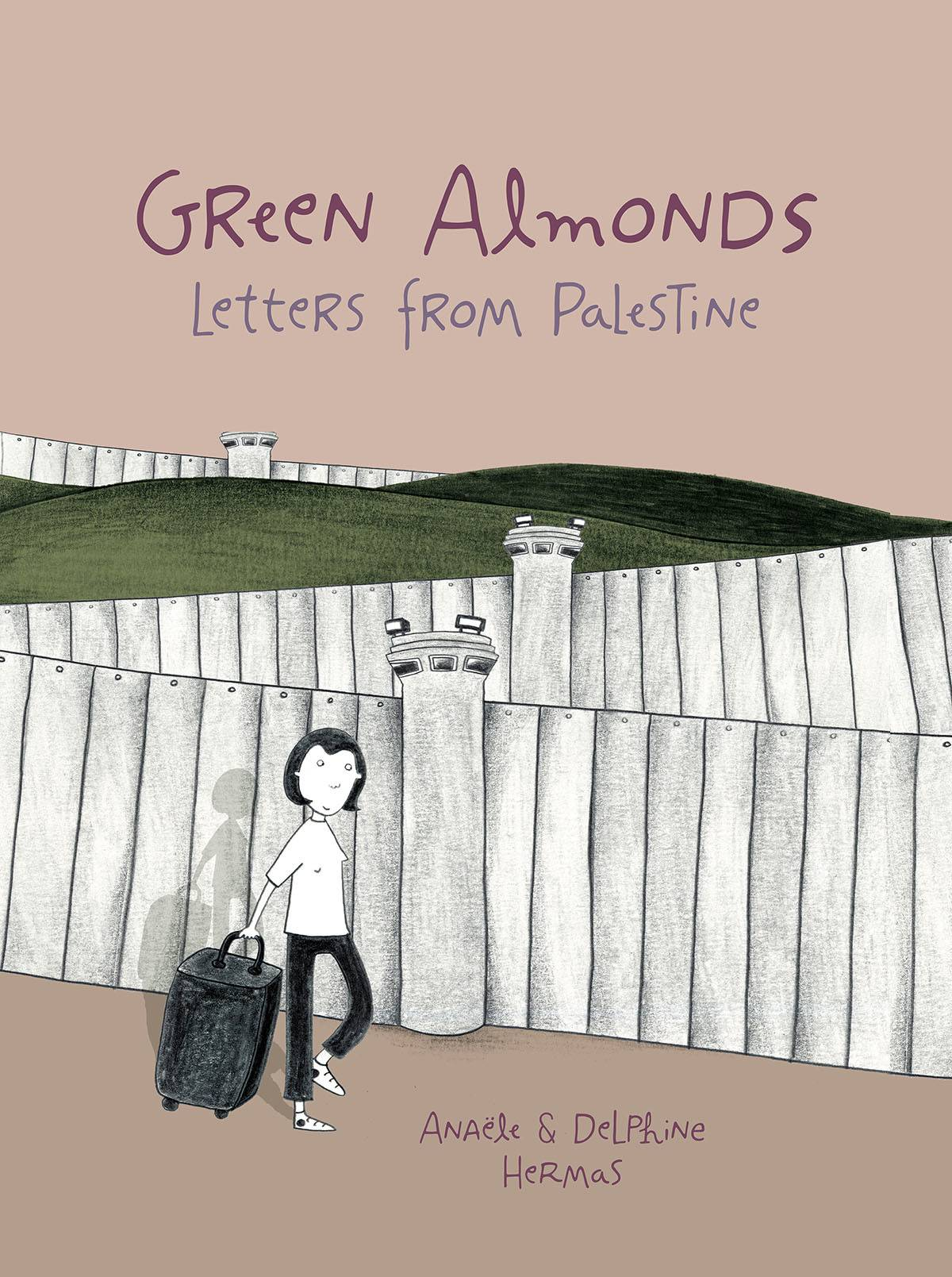 GREEN ALMONDS LETTERS FROM PALESTINE GN