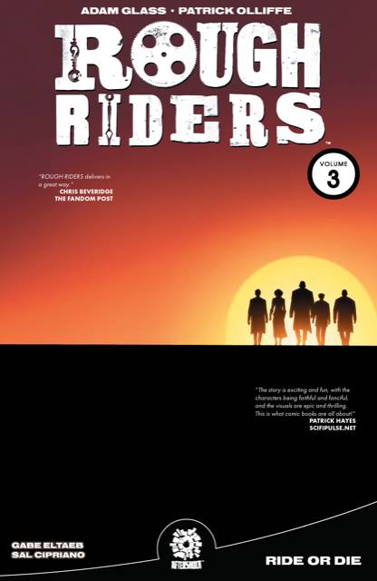ROUGH RIDERS TP VOL 03 RIDE OR DIE