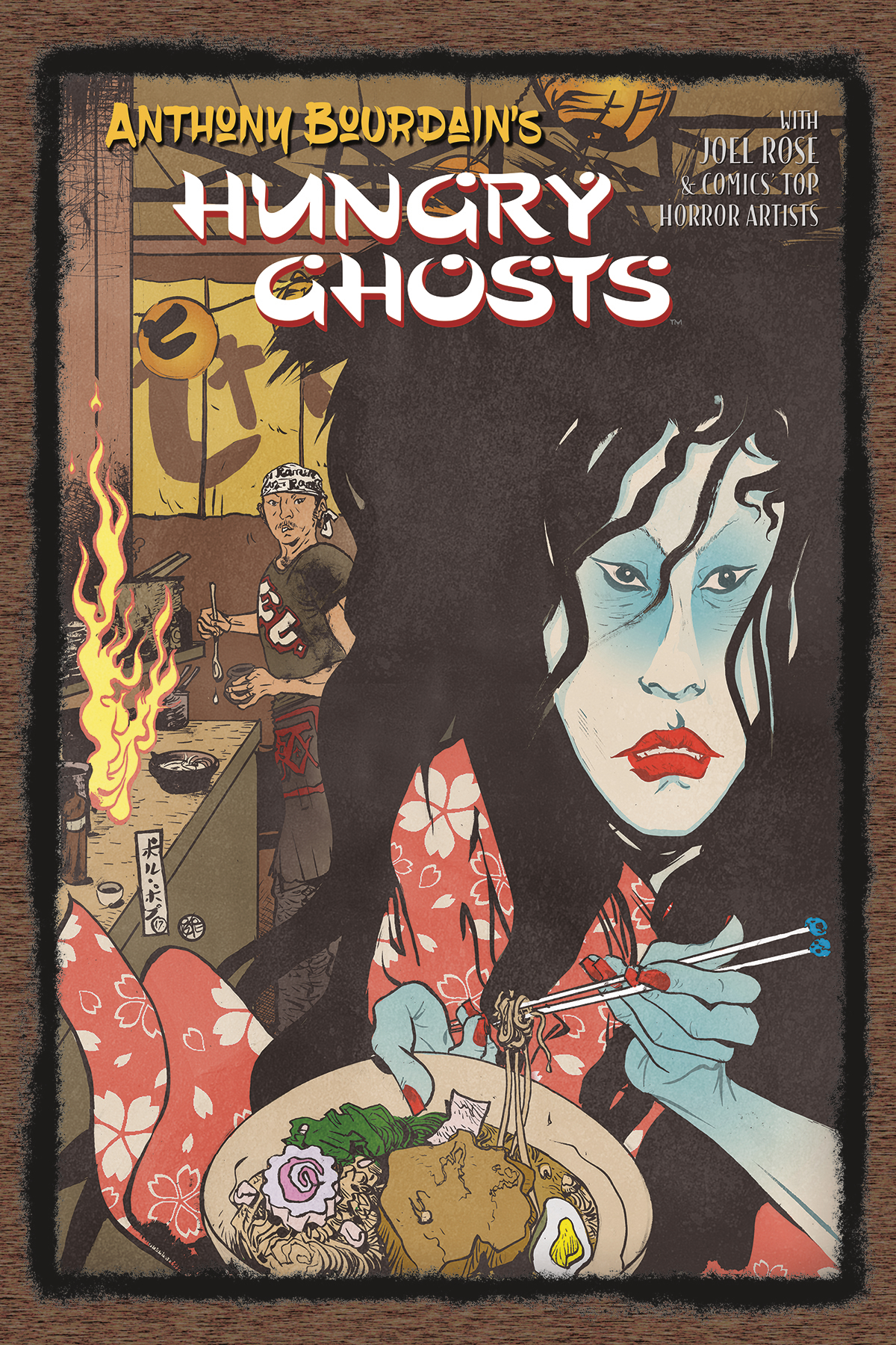 (USE OCT198007) ANTHONY BOURDAINS HUNGRY GHOSTS HC (MR)