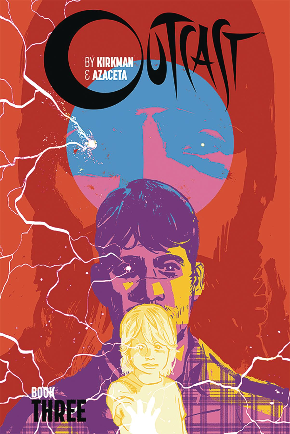 OUTCAST BY KIRKMAN & AZACETA HC BOOK 03 (APR190078) (MR)