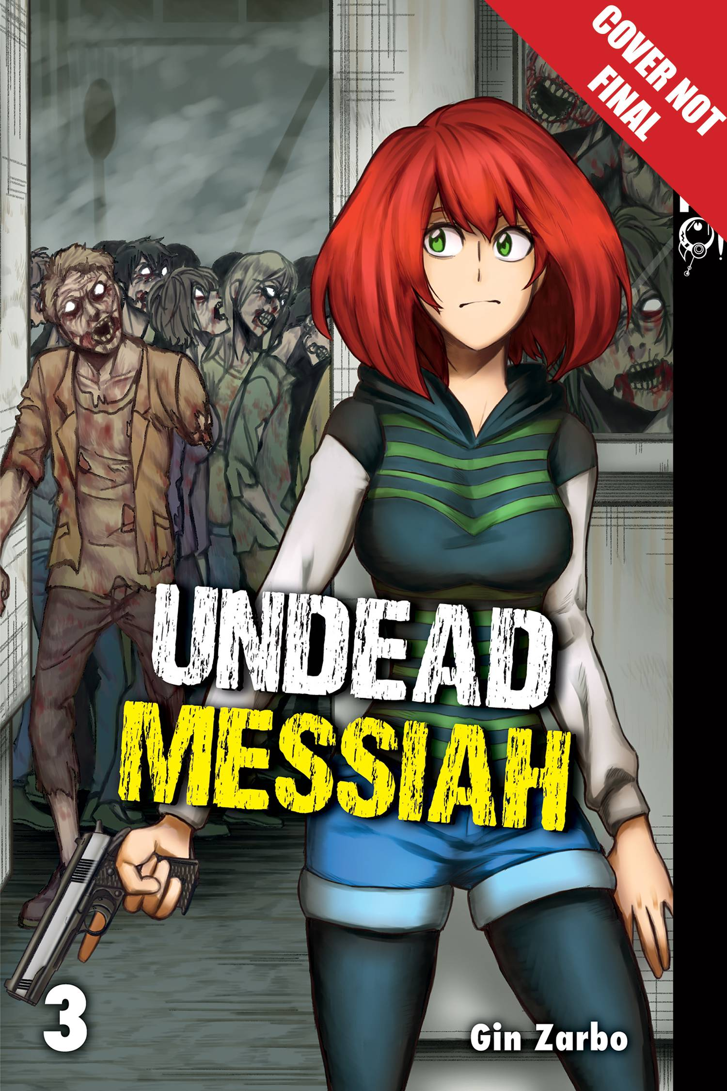 UNDEAD MESSIAH MANGA GN VOL 03 (RES)