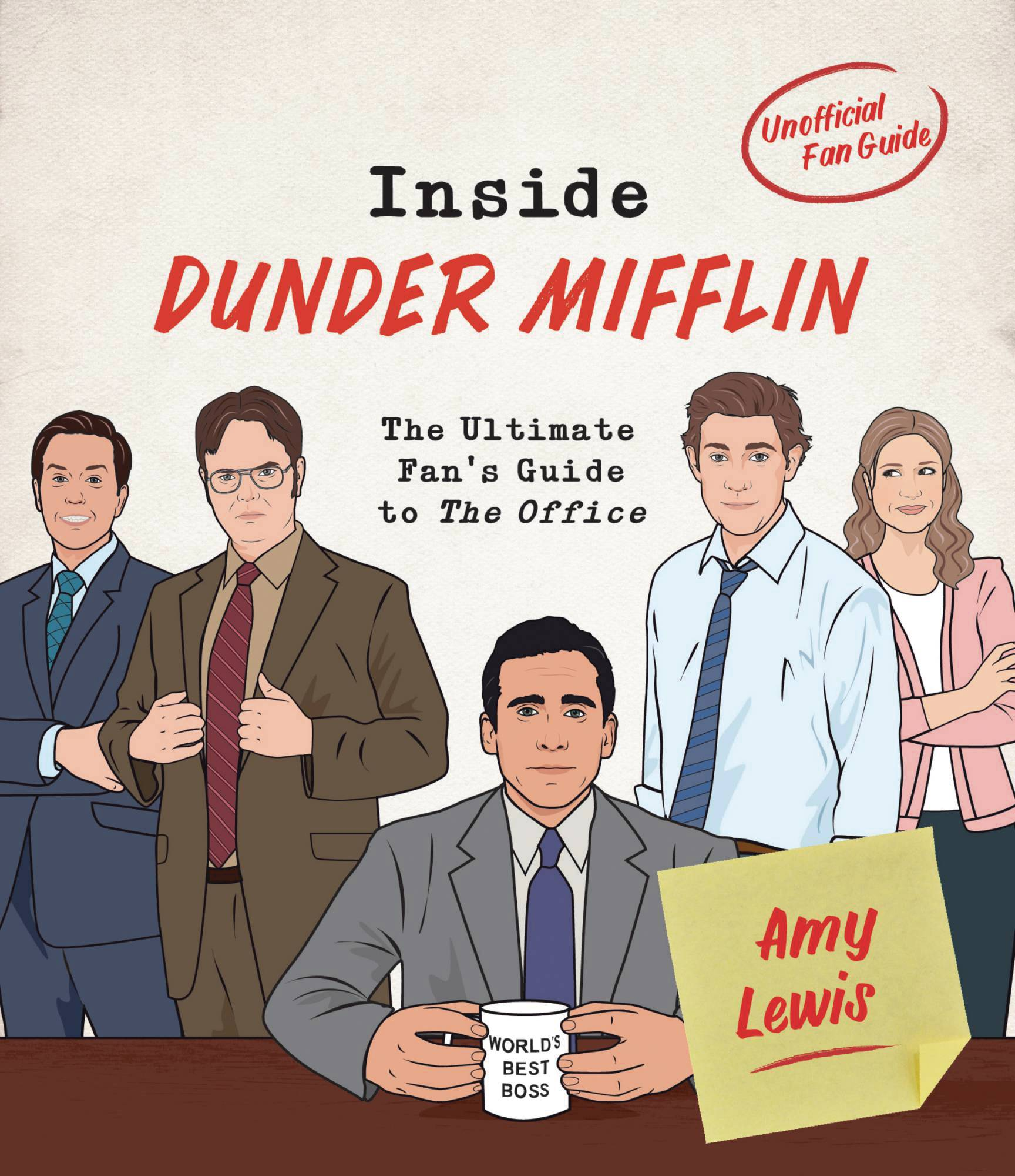 INSIDE DUNDER MIFFLIN ULT FANS GUIDE TO OFFICE HC