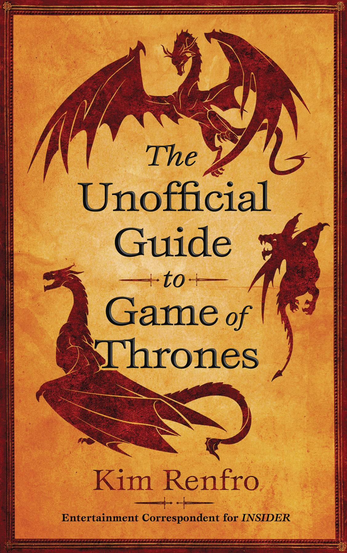 UNOFFICIAL GUIDE TO GAME OF THRONES SC
