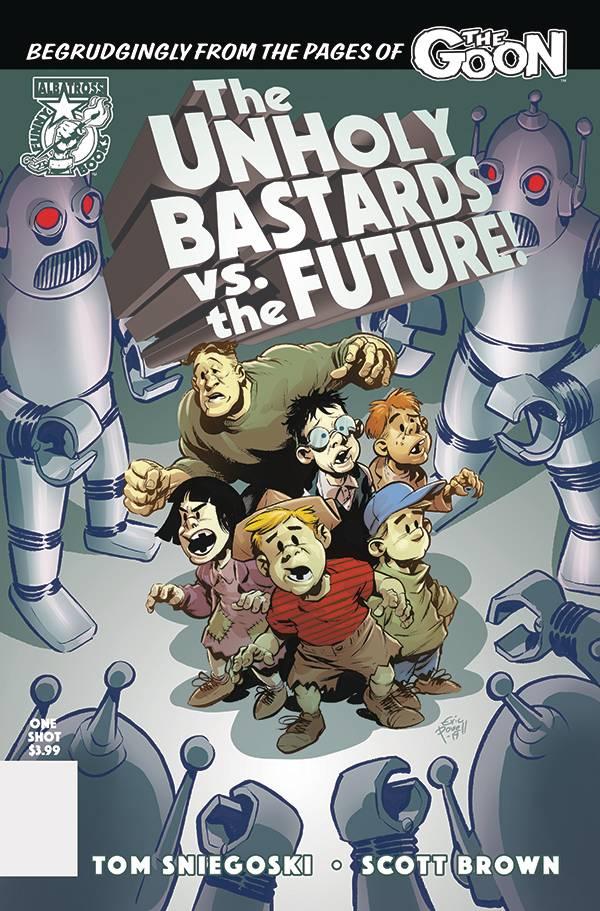UNHOLY BASTARDS VS THE FUTURE ONE SHOT (RES)