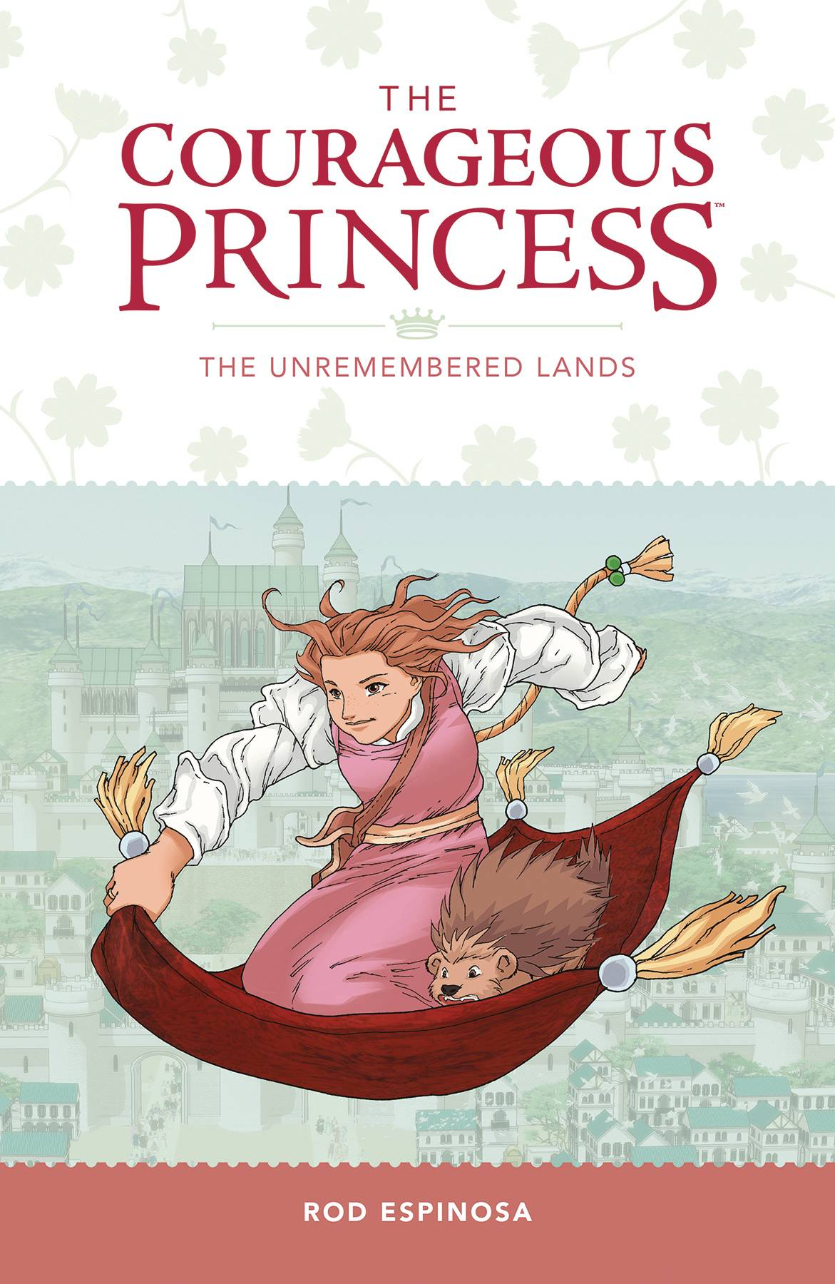 COURAGEOUS PRINCESS TP VOL 02 UNREMEMBERED LANDS