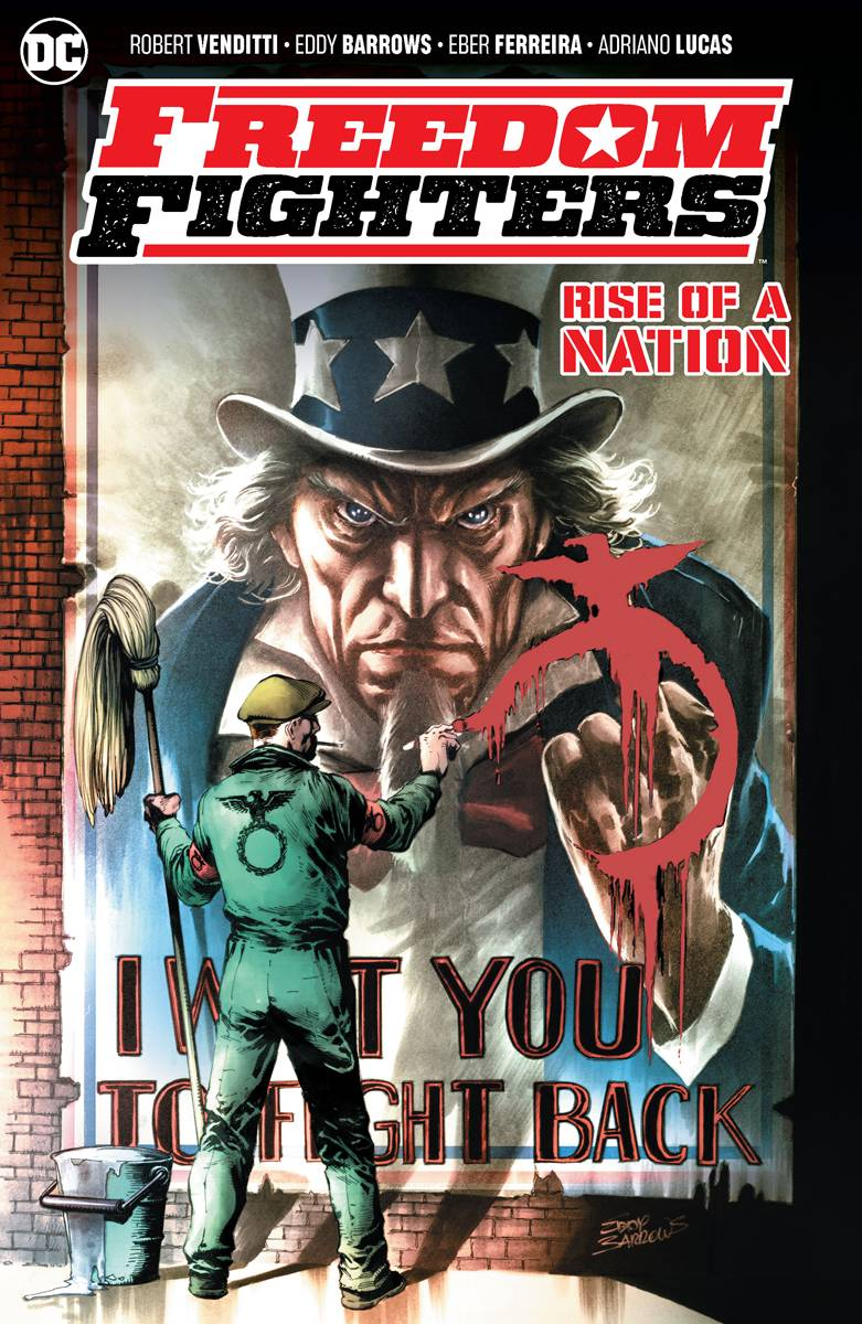 FREEDOM FIGHTERS RISE OF A NATION TP
