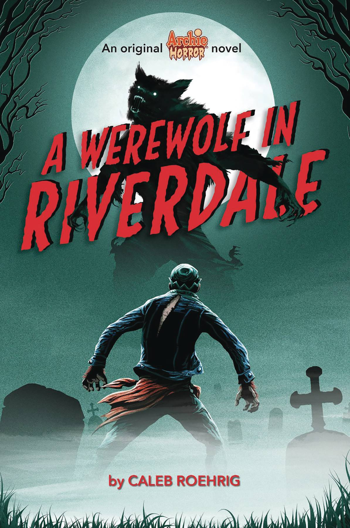 ARCHIE HORROR NOVEL SC VOL 01 WEREWOLF IN RIVERDALE