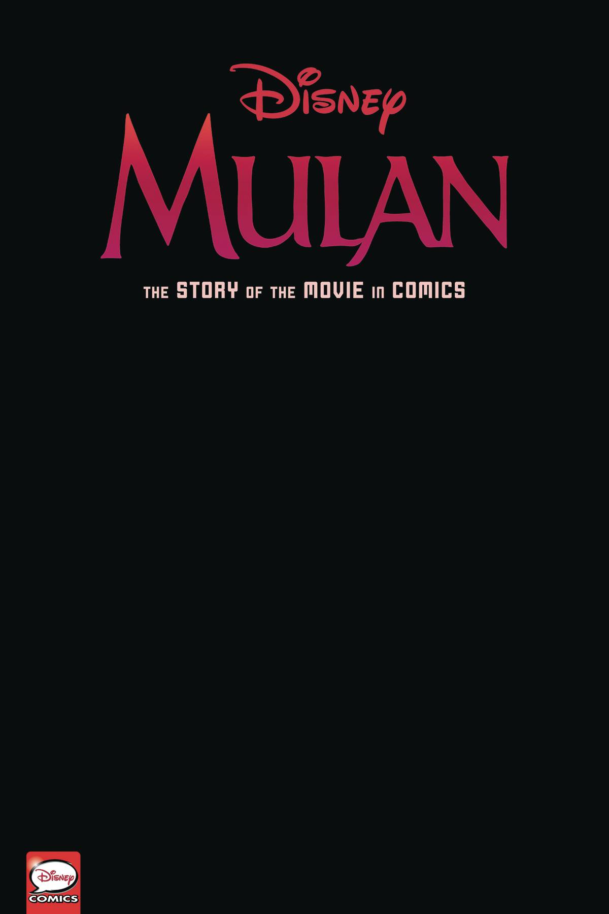 DISNEY MULAN STORY OF THE MOVIE IN COMICS HC