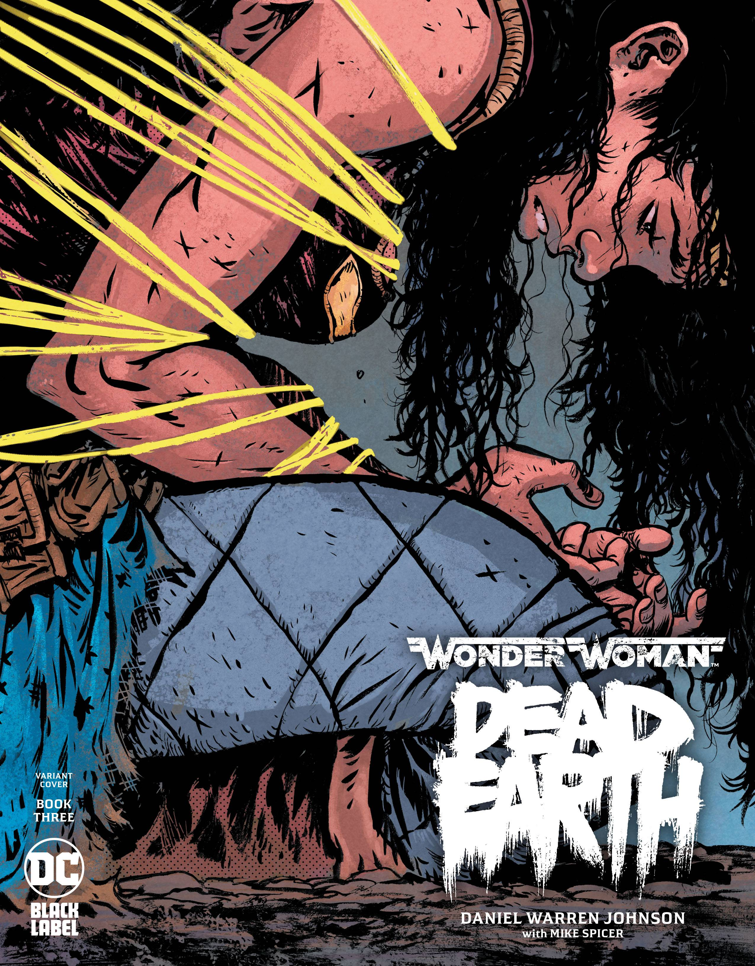 WONDER WOMAN DEAD EARTH #3 (OF 4) DANIEL JOHNSON VAR ED (MR)