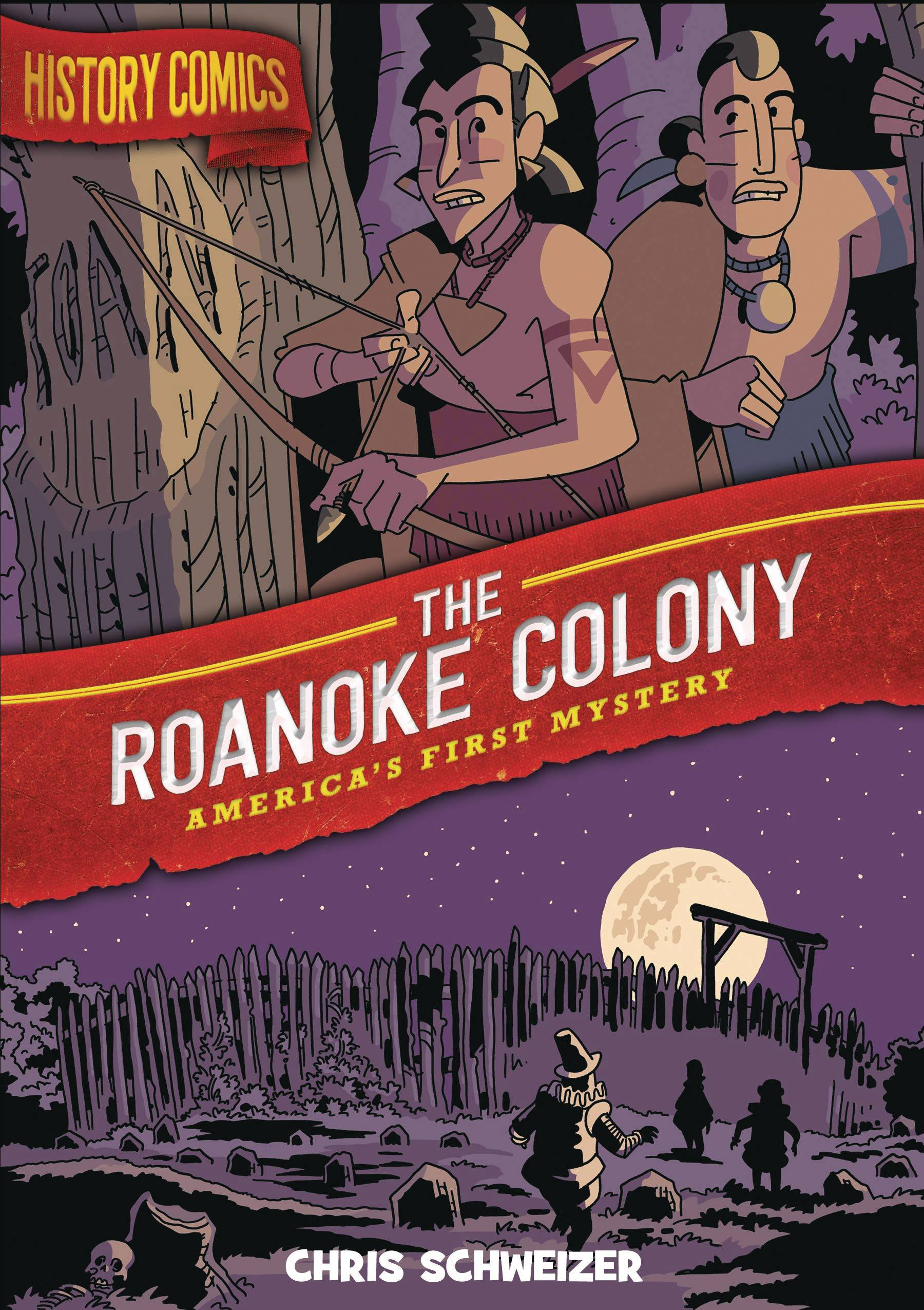 HISTORY COMICS GN ROANOKE COLONY