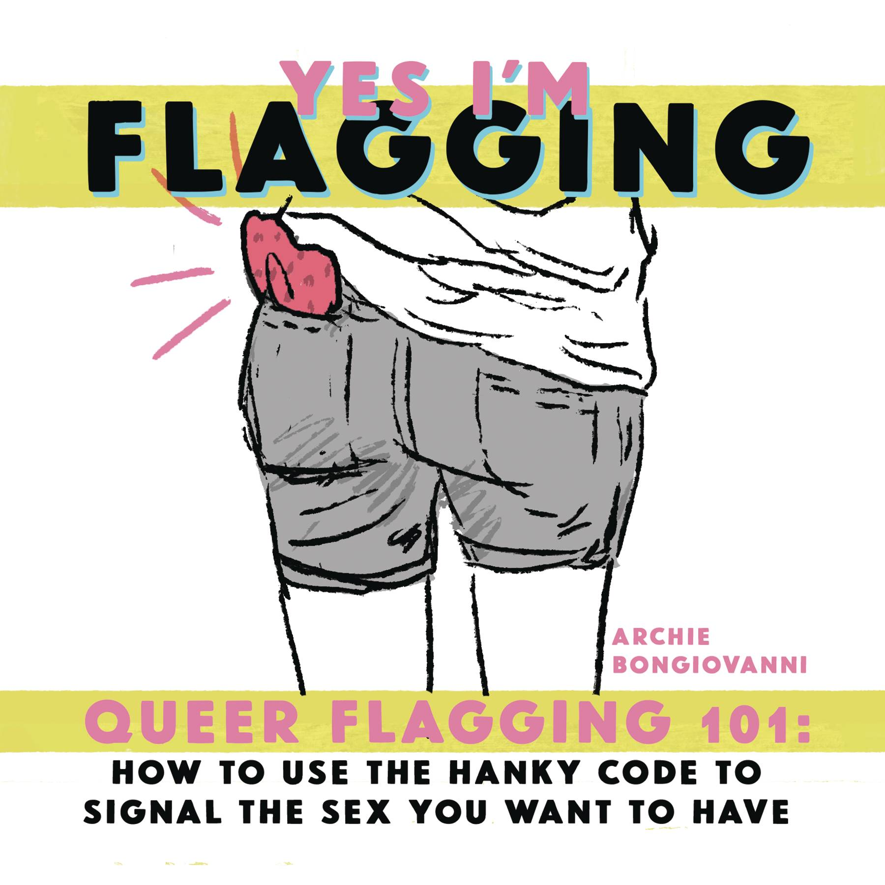 YES IM FLAGGING QUEER HANKY CODE 101 ONE SHOT (MR)