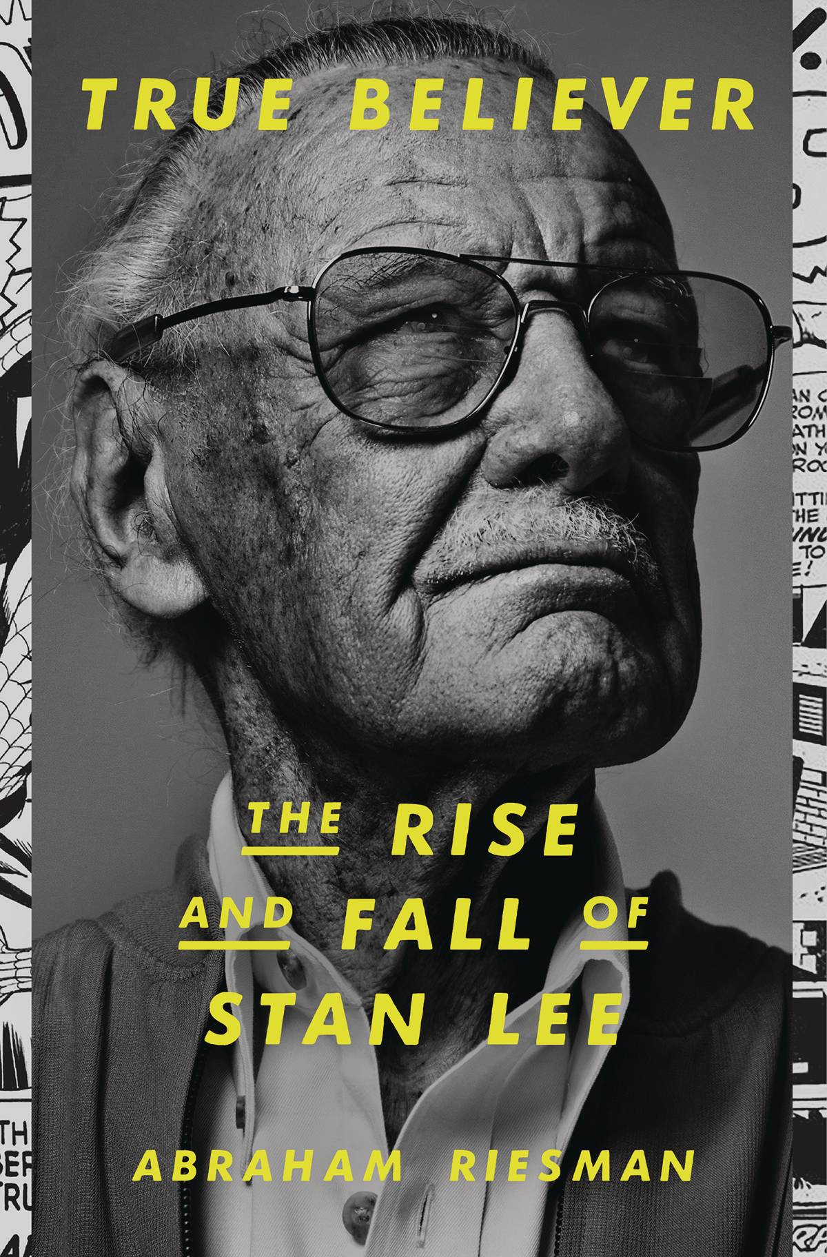 TRUE BELIEVER RISE AND FALL OF STAN LEE HC (RES)