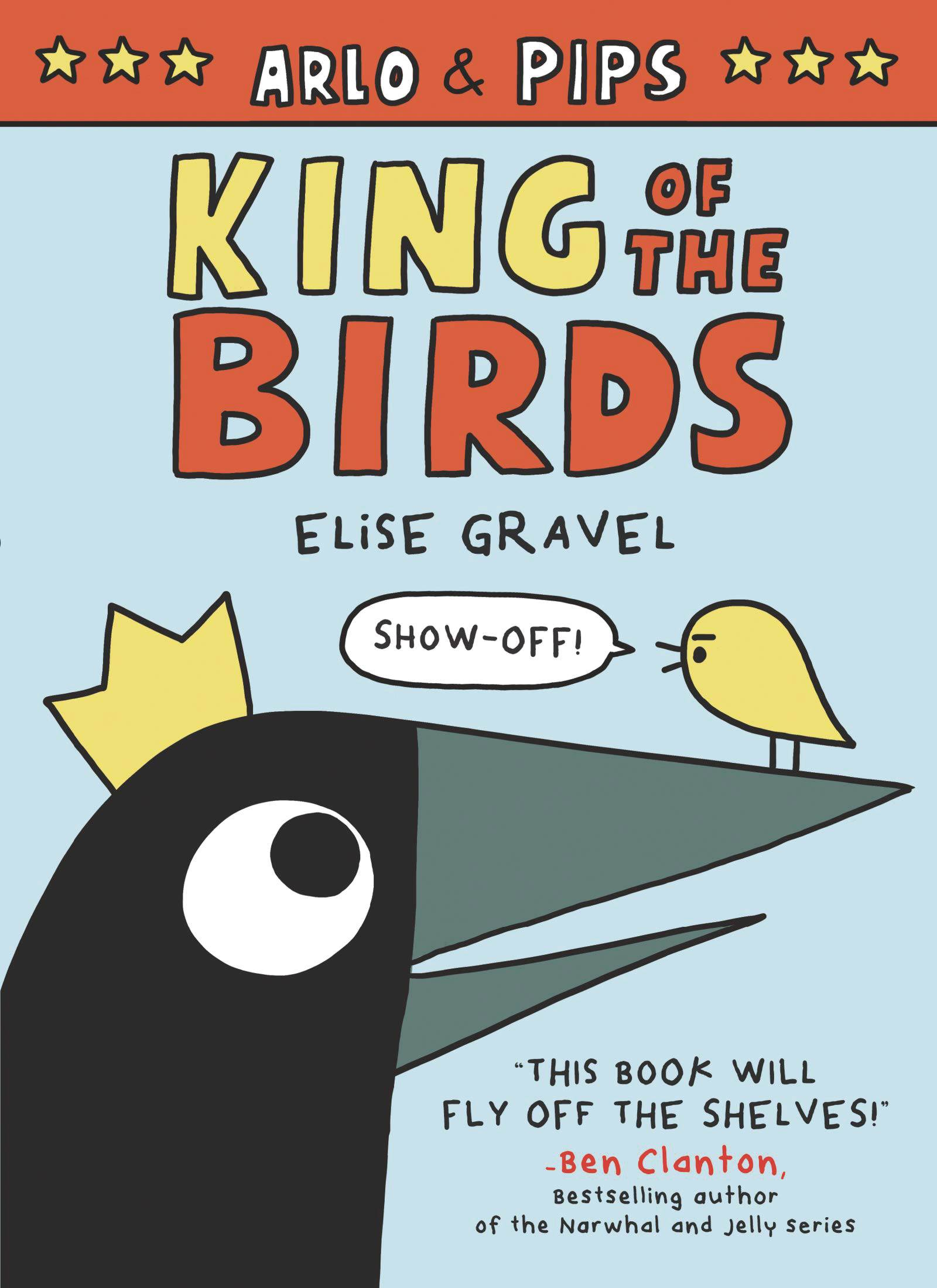 ARLO & PIPS YR GN VOL 01 KING OF BIRDS