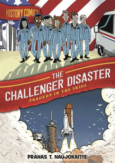 HISTORY COMICS GN CHALLENGER DISASTER