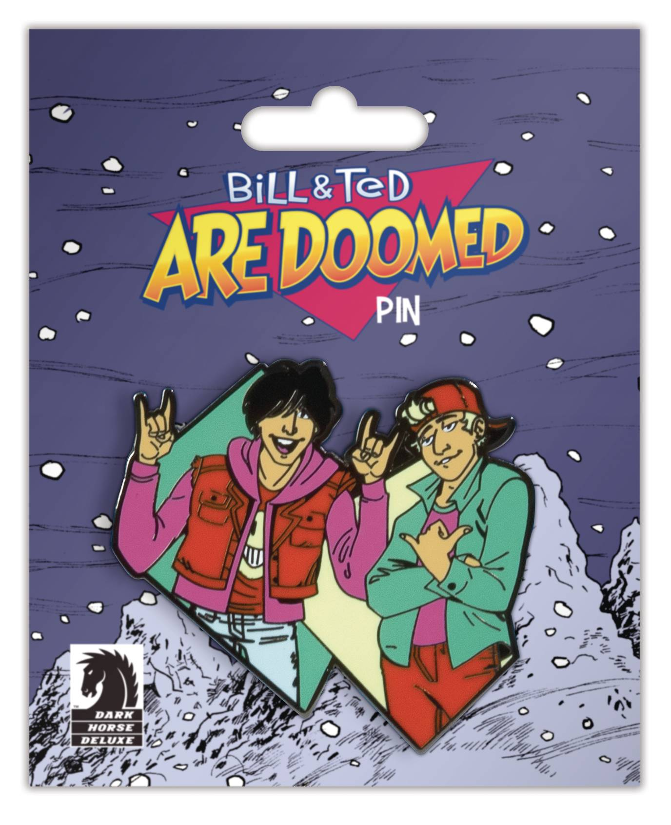 BILL & TED ARE DOOMED PIN