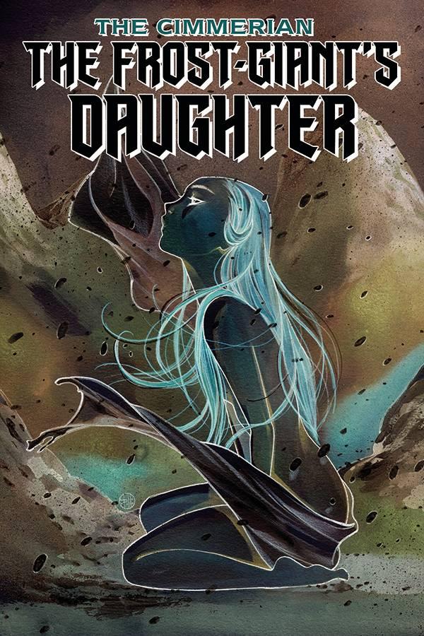 CIMMERIAN FROST GIANTS DAUGHTER #1 30 COPY NEGATIVE MOMOKO I