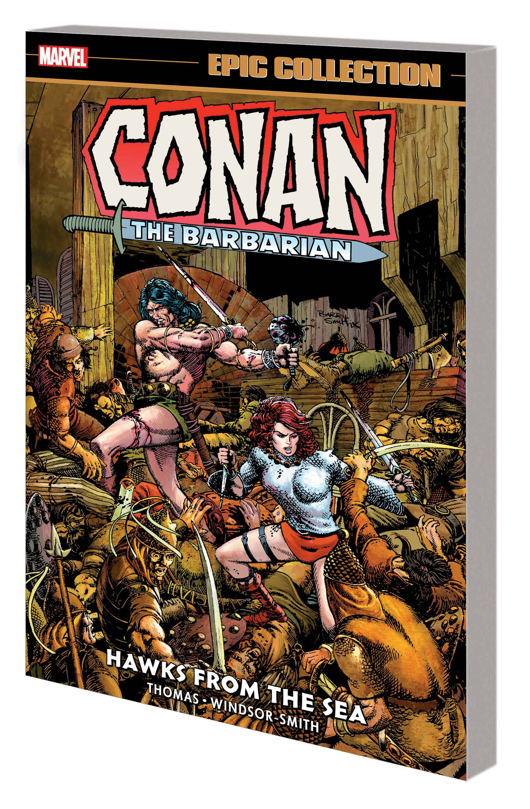 CONAN BARBARIAN EPIC COLL ORIG MARVEL YRS TP HAWKS FROM SEA