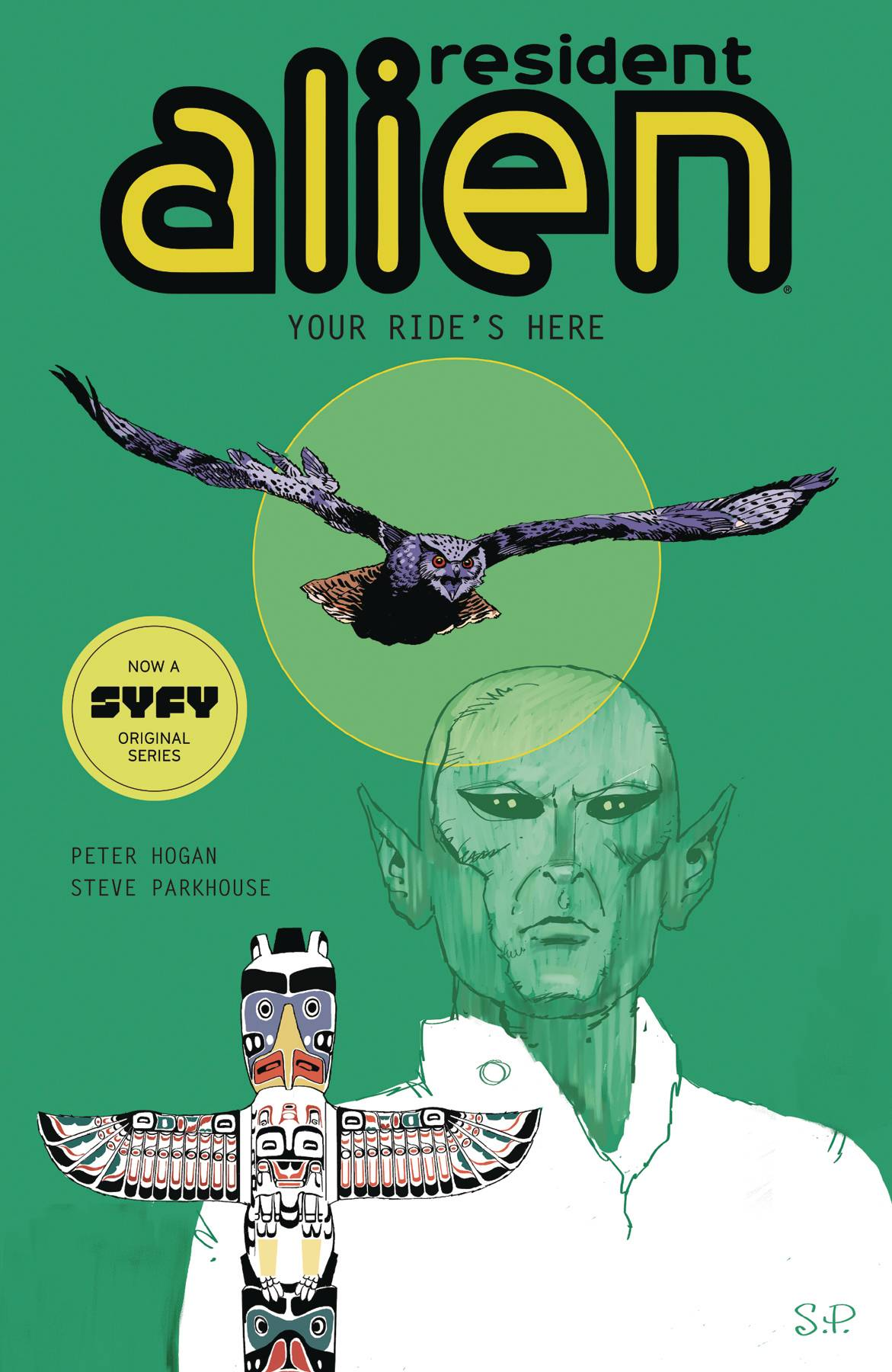 RESIDENT ALIEN TP VOL 06 YOUR RIDES HERE