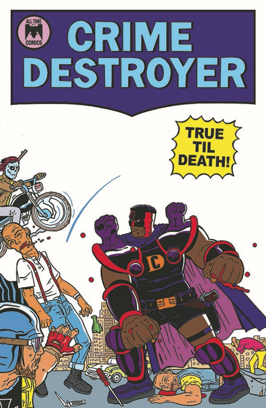 CRIME DESTROYER TRUE TILL DEATH #1