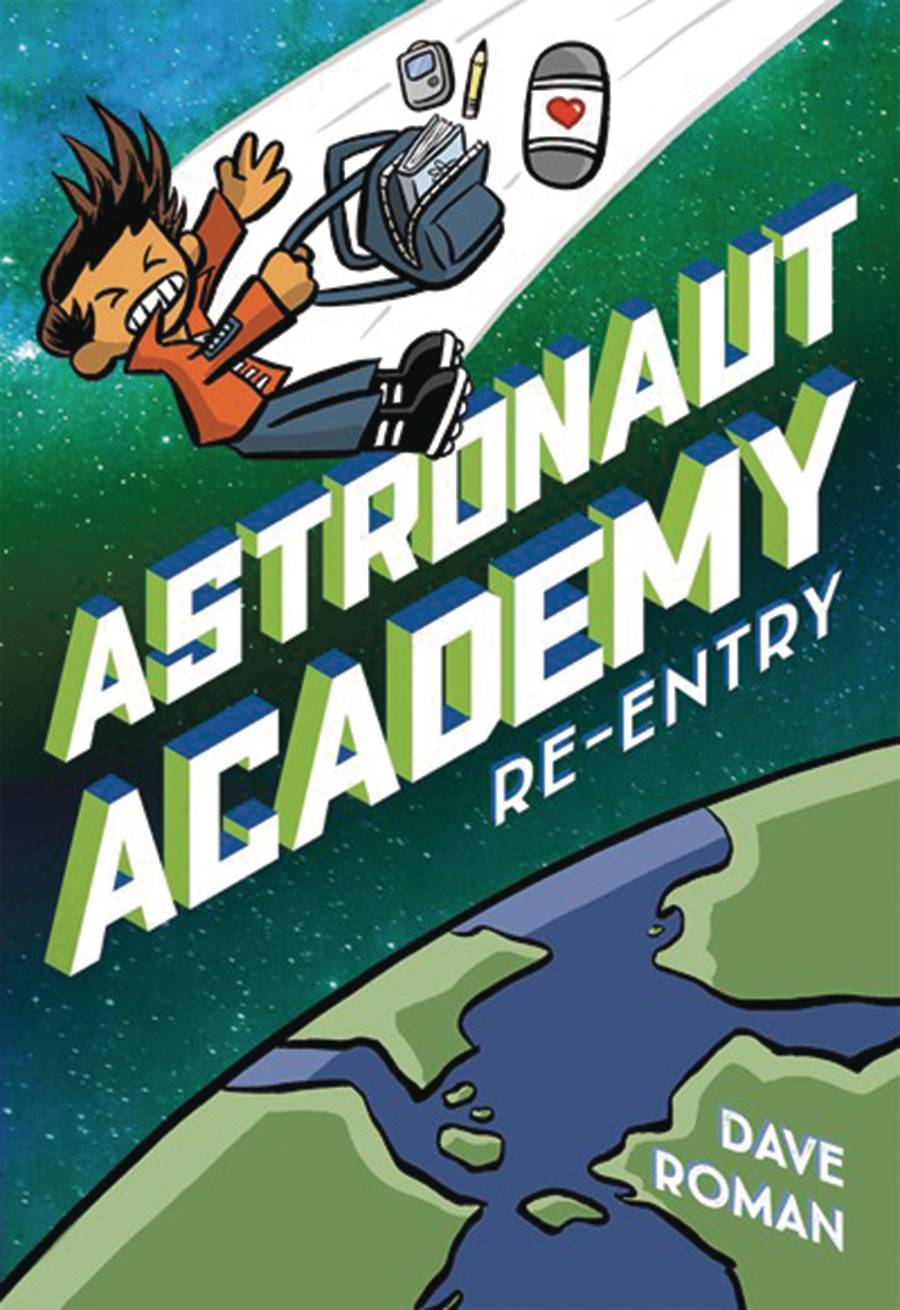 ASTRONAUT ACADEMY HC GN VOL 02 RE ENTRY